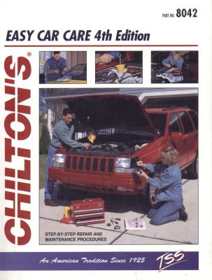 Chilton's Easy Car Care By Maher, Kevin M. G. (EDT)/ Chilton Book Company (COR)/ Settle, W. Calvin (EDT)